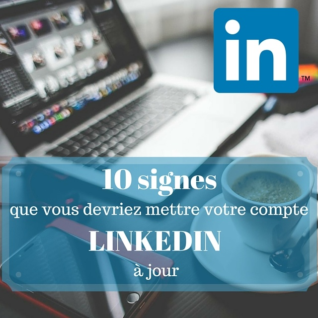 Linkedin for dentist, 9 signs that you should update your profile